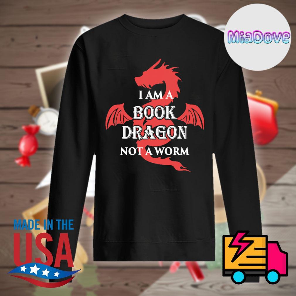 I am a book dragon not a worm s Sweater