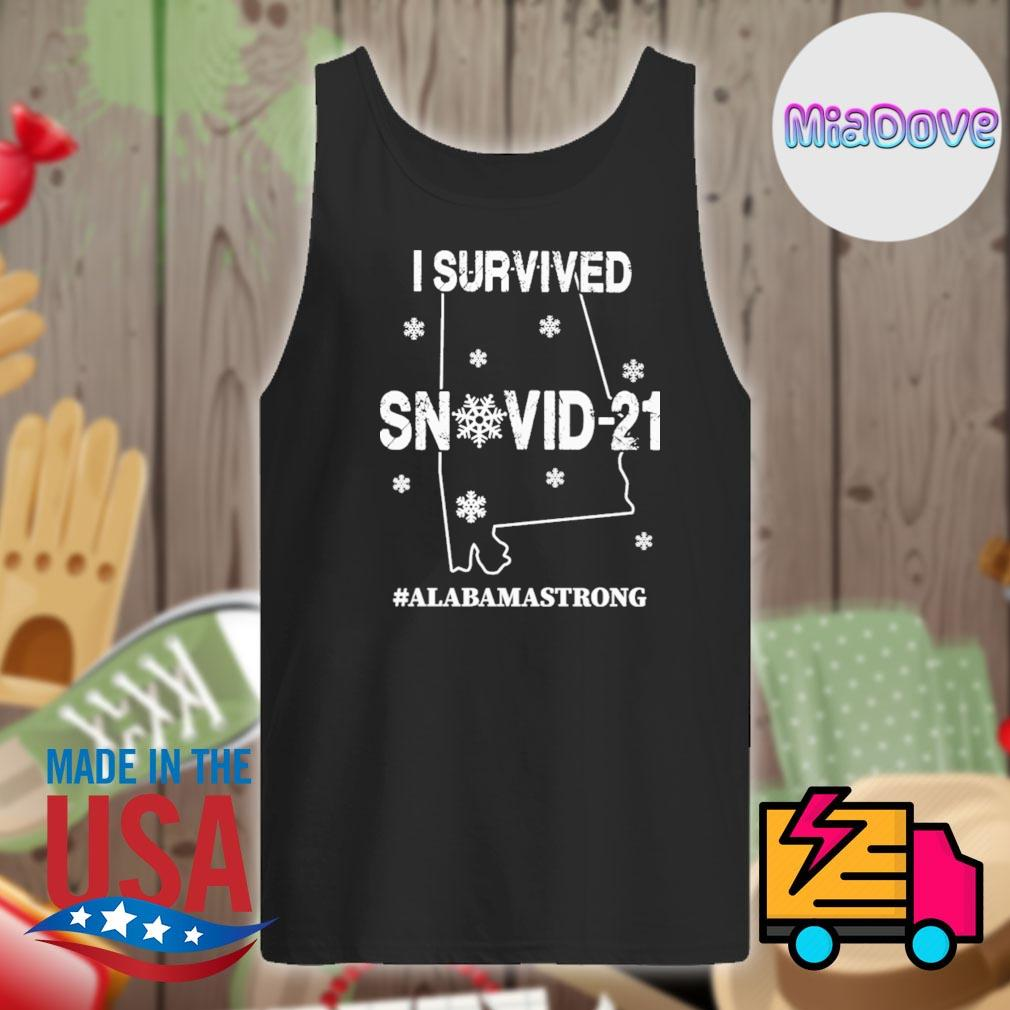 I survived Snovid 21 Alabama strong s Tank-top