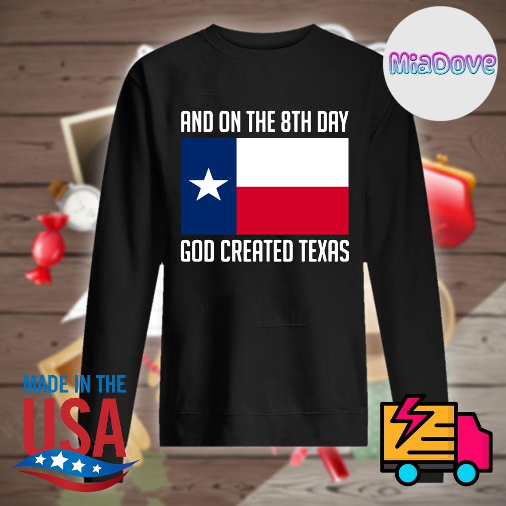 And on the 8th day God created Texas s Sweater