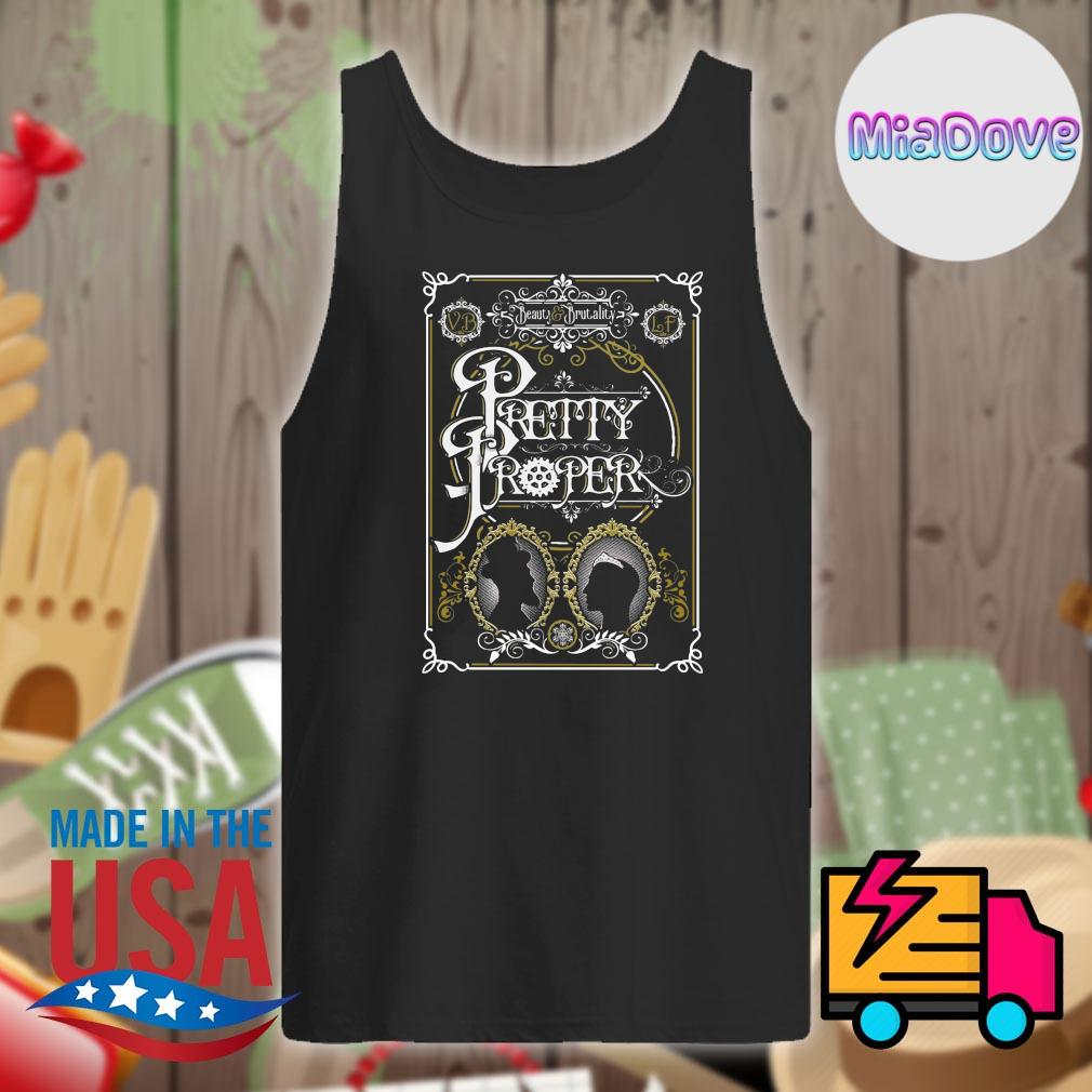 Beauty and Brutality Pretty Proper s Tank-top