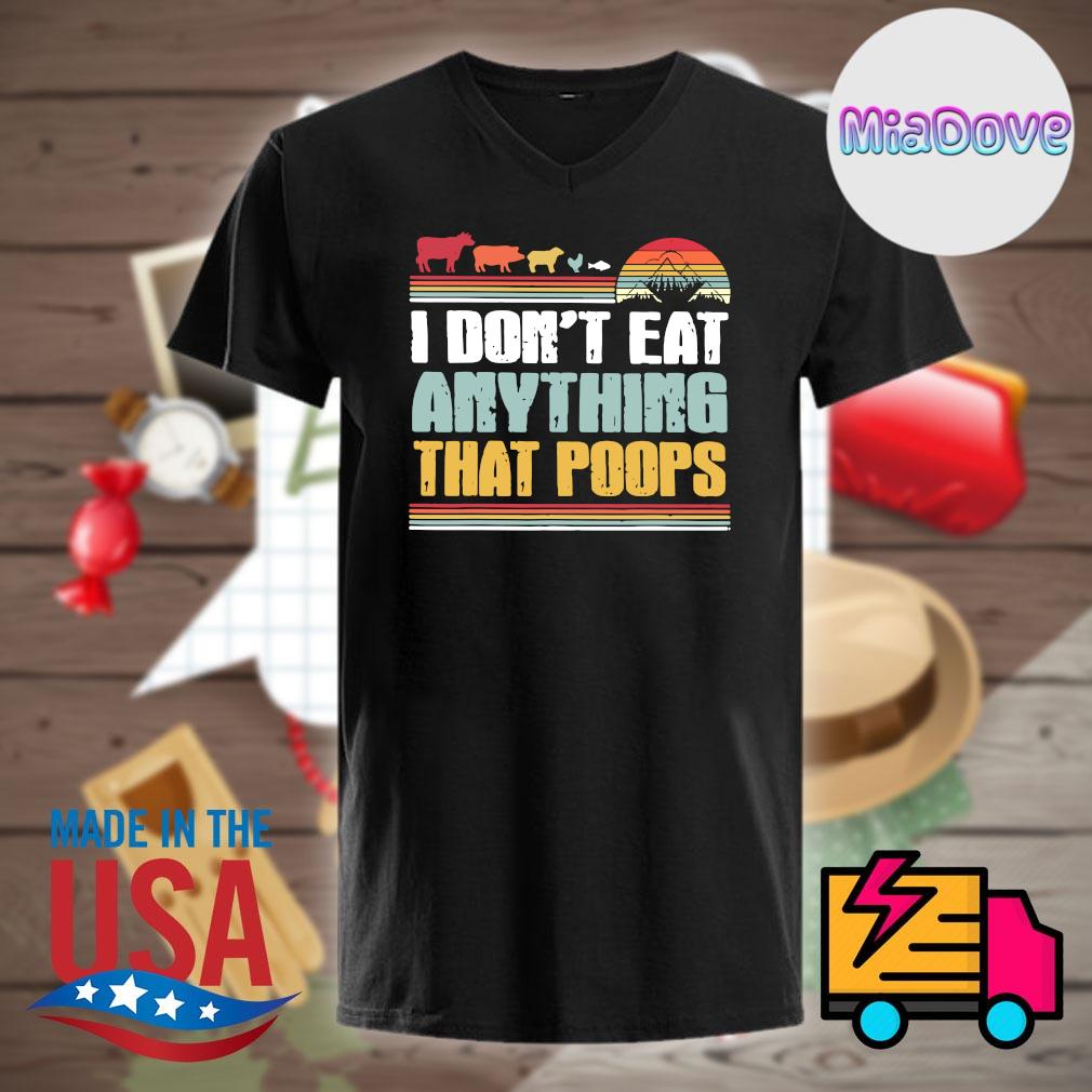 Animals I don't eat anything that poops Vintage shirt