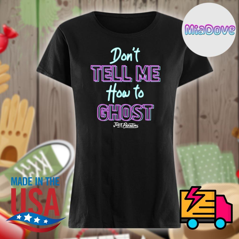Don't tell me how to ghost Julie Phantoms s V-neck