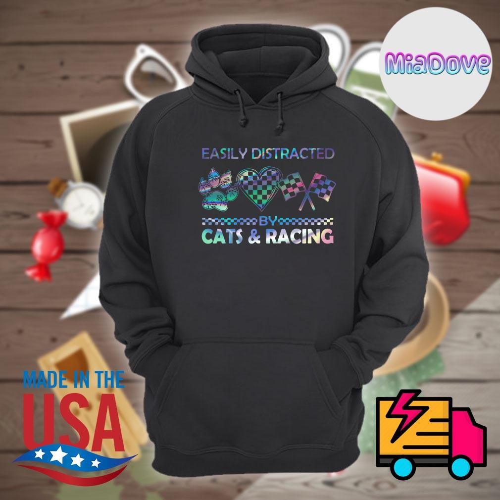 Easily distracted by cats and racing s Hoodie