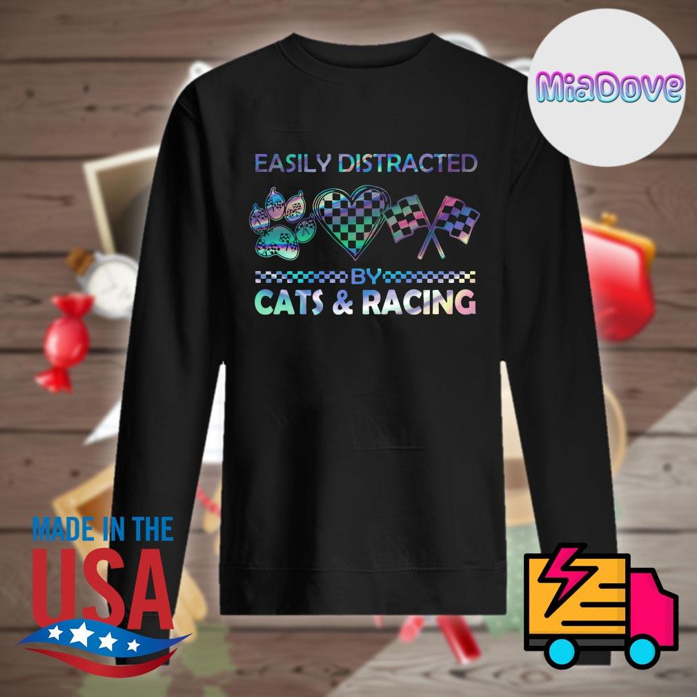 Easily distracted by cats and racing s Sweater