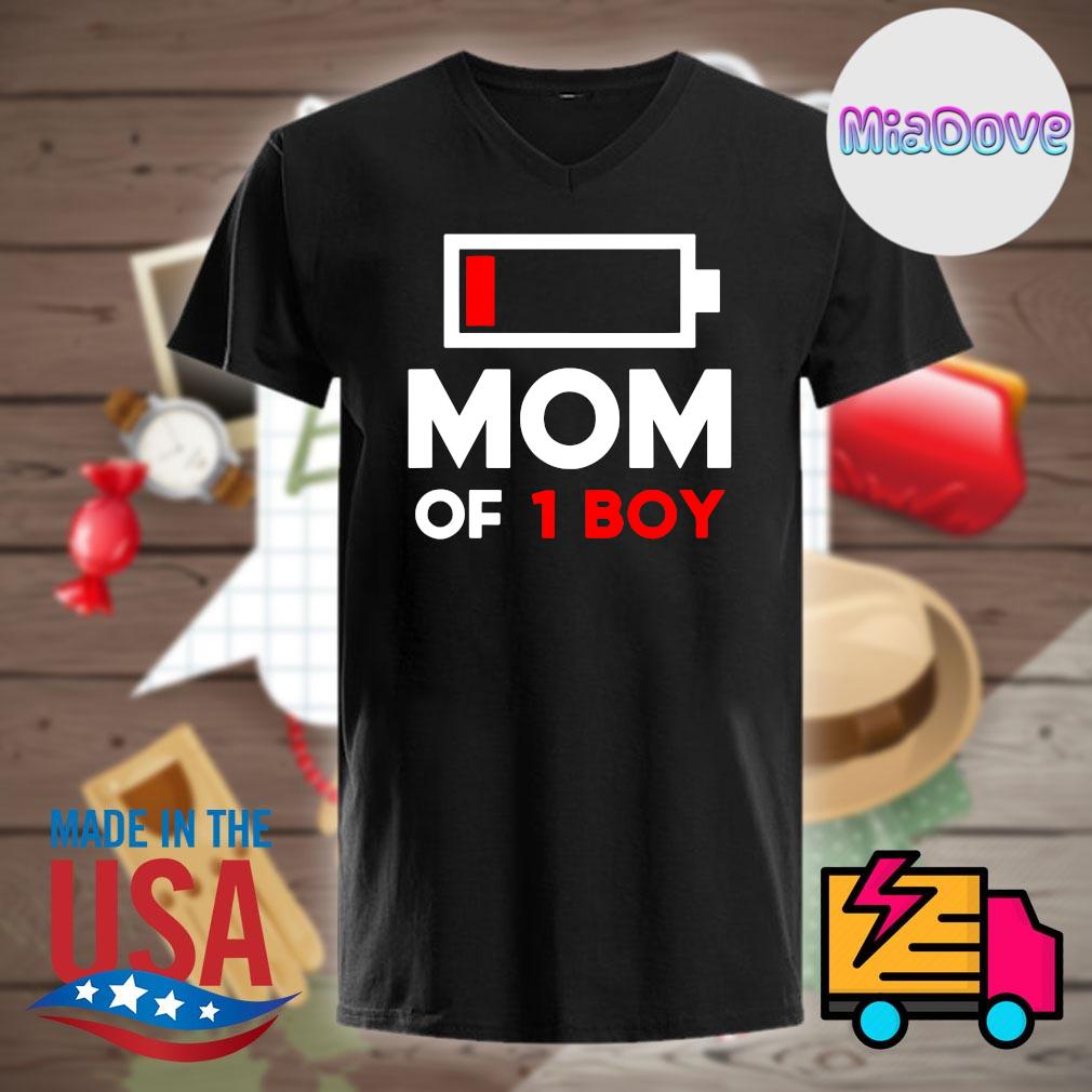 Mom of 1 boy shirt