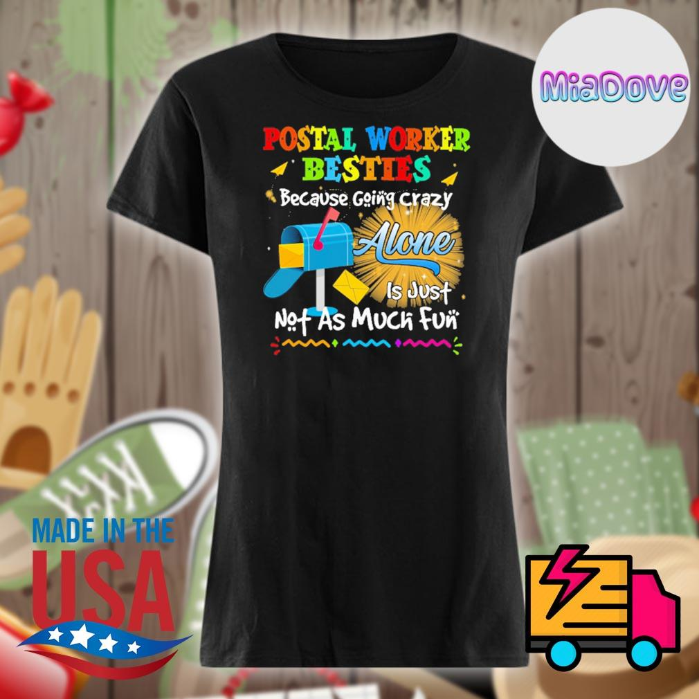 Postal worker besties because going crazy alone is just not as much fun s V-neck