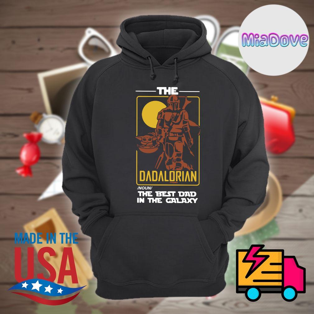 The Dadalorian noun the best dad in the galaxy s Hoodie