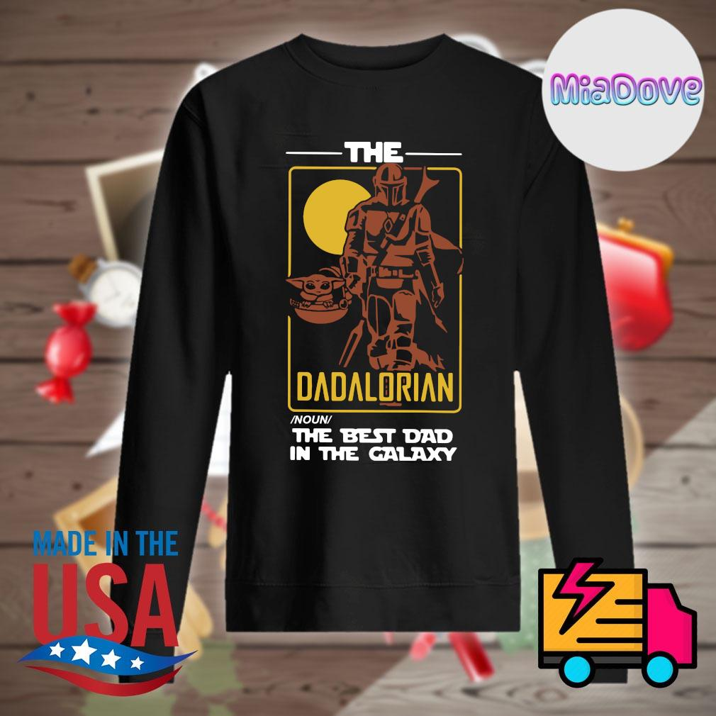 The Dadalorian noun the best dad in the galaxy s Sweater