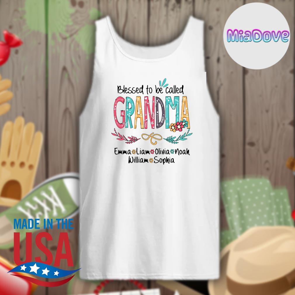 Blessed to be called Grandma emma liam olivia noah william sophia s Tank-top