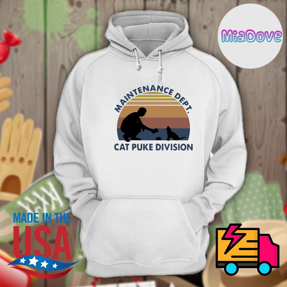 Maintenance dept cat puke division vintage s Hoodie