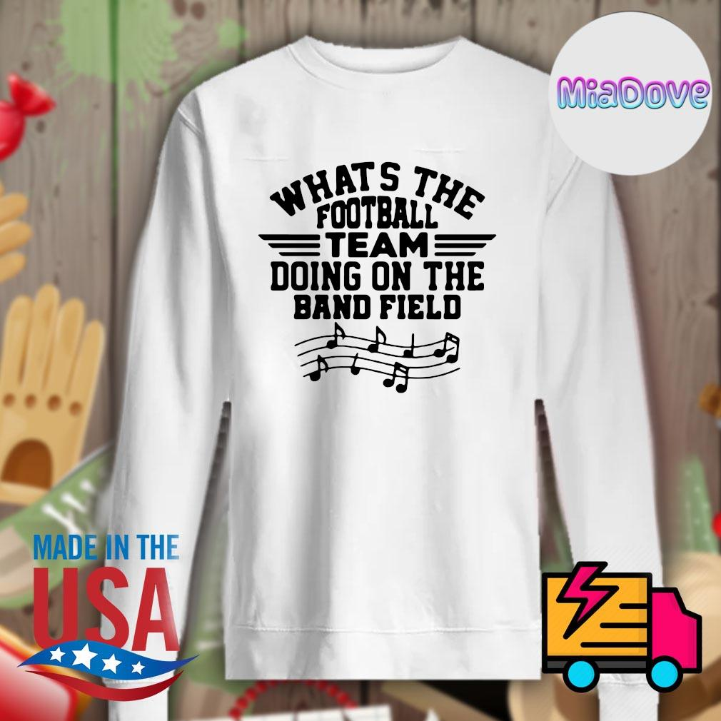 What's the football team doing on the band field s Sweater