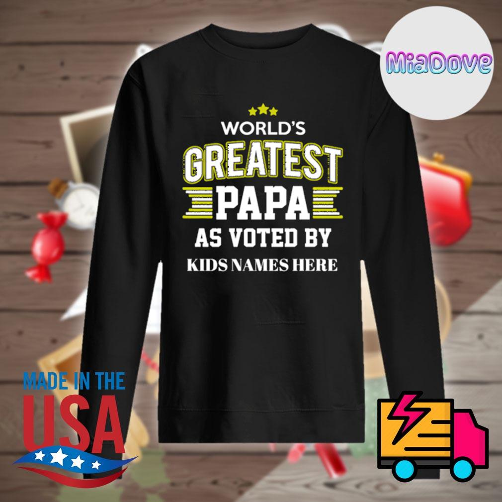 World's greatest papa as voted by kids names here s Sweater