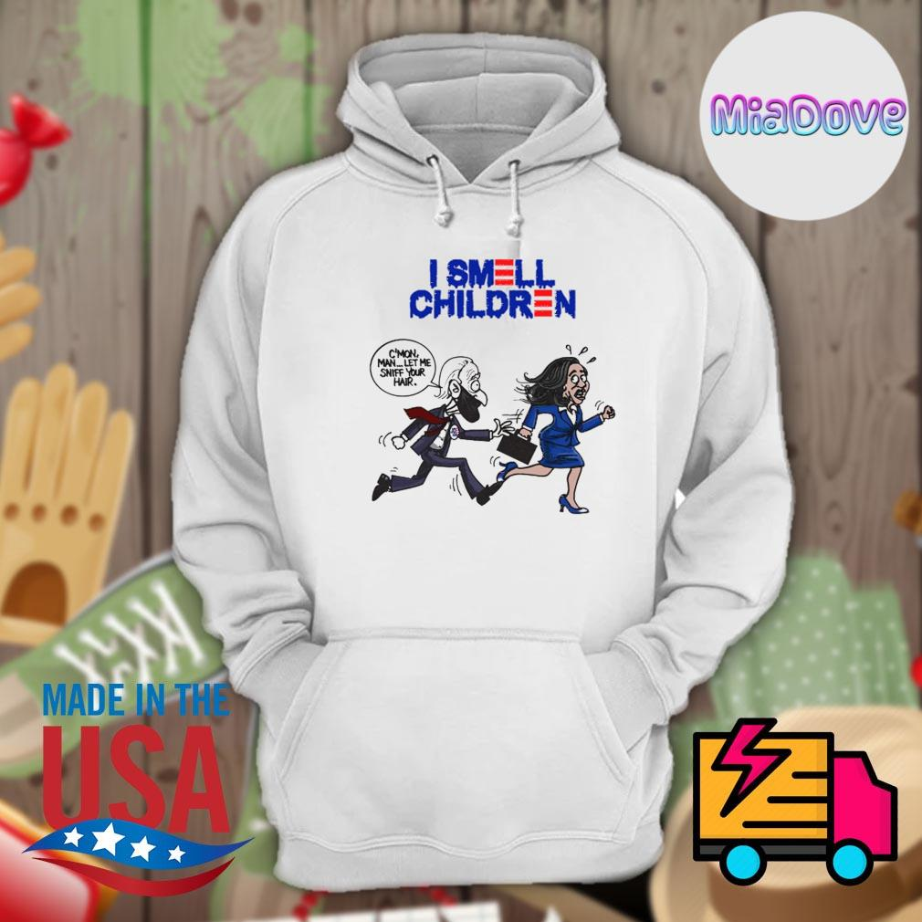 I smell children C'mon man let me sniff your hair s Hoodie