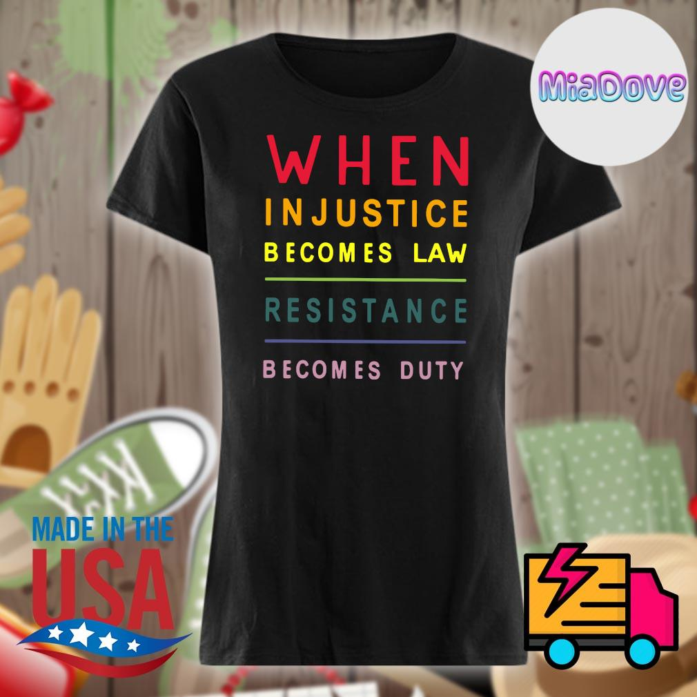 When injustice becomes law resistance becomes duty s V-neck