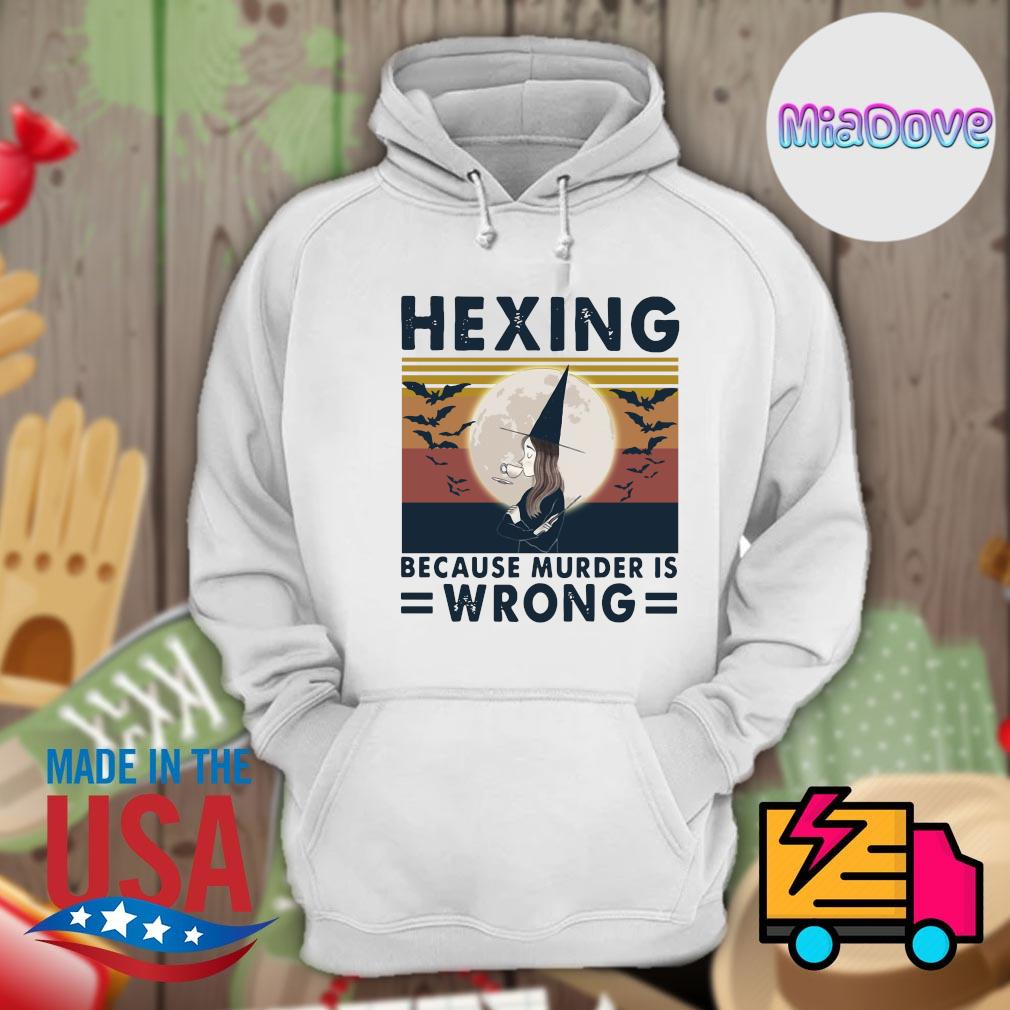 Witch Hexing because murder is Wrong vintage s Hoodie