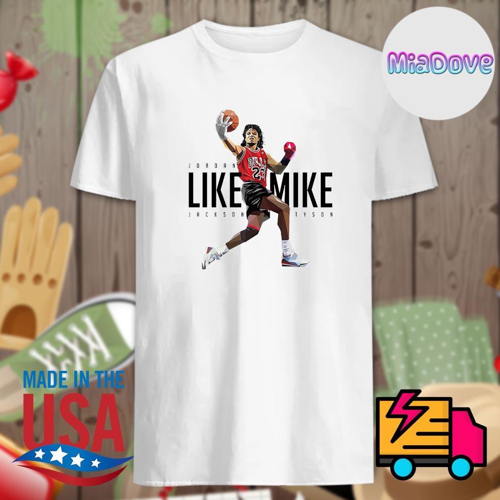 Jordan like Mike Jackson TySon shirt