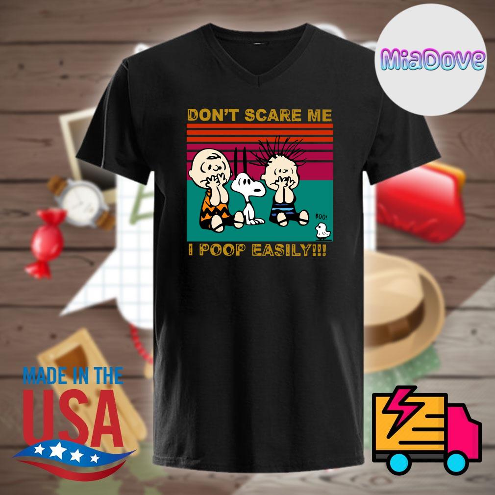 The Peanuts don't scare me I poop easily vintage shirt
