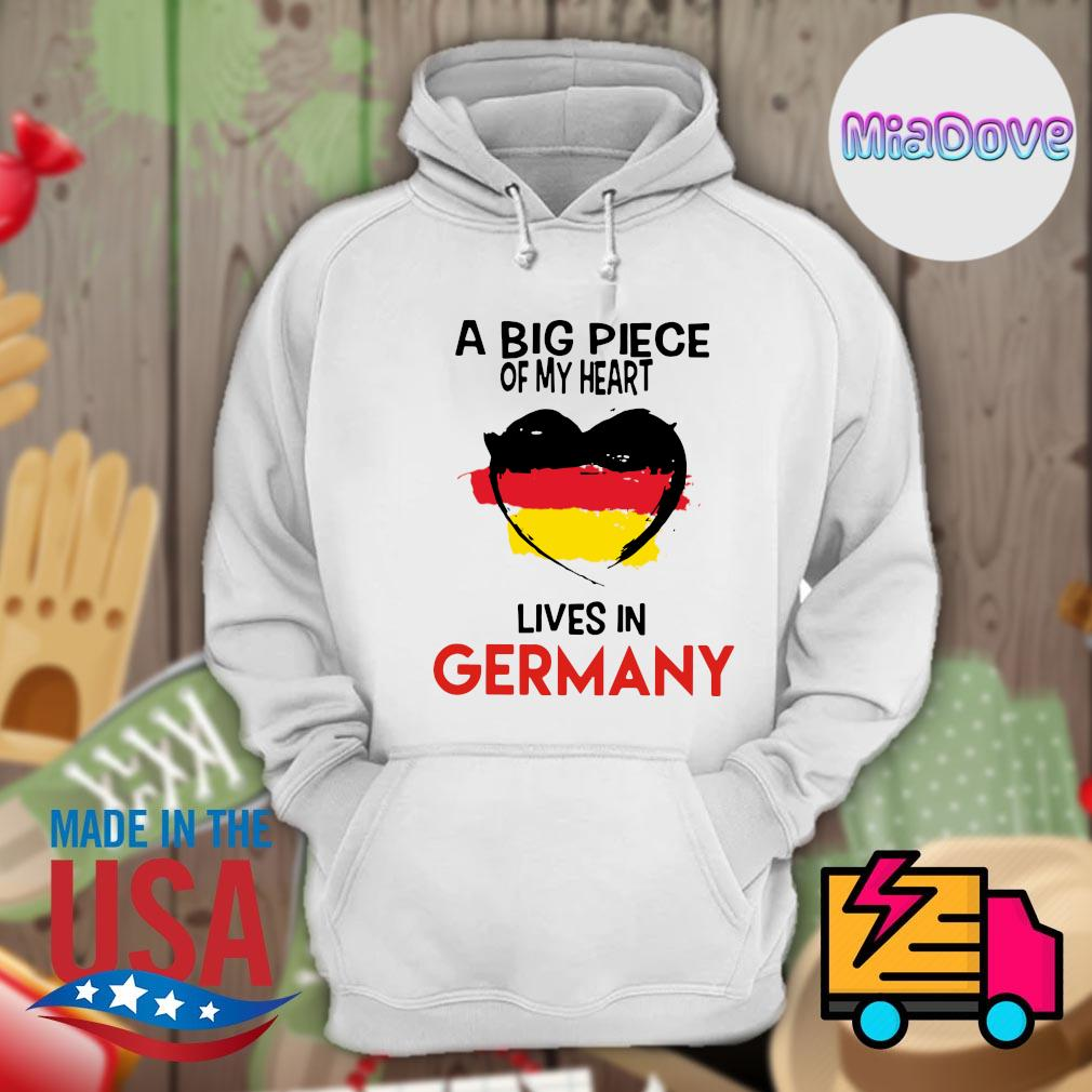 A big piece of my heart lives in Germany s Hoodie
