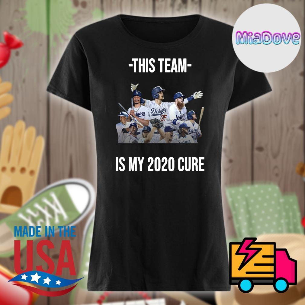 Dodgers this team is my 2020 cure s V-neck