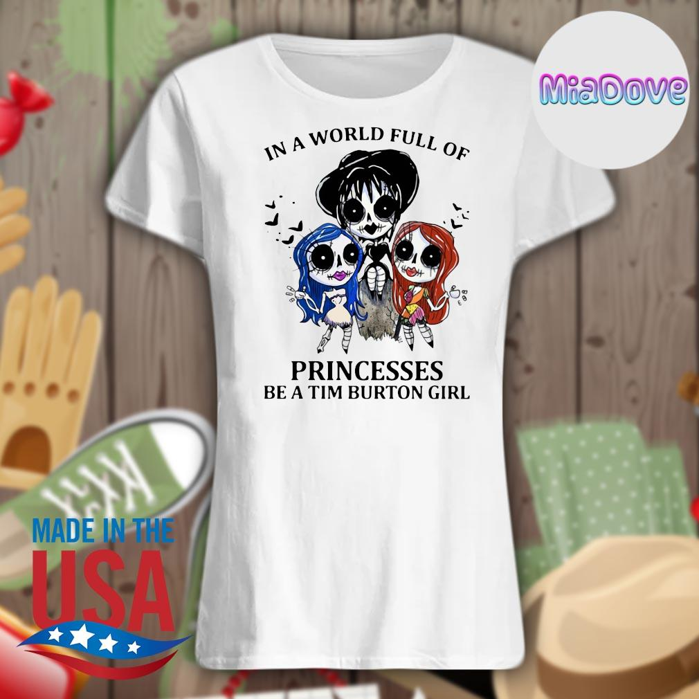In a world full of princesses be a tim burton girl Halloween s V-neck