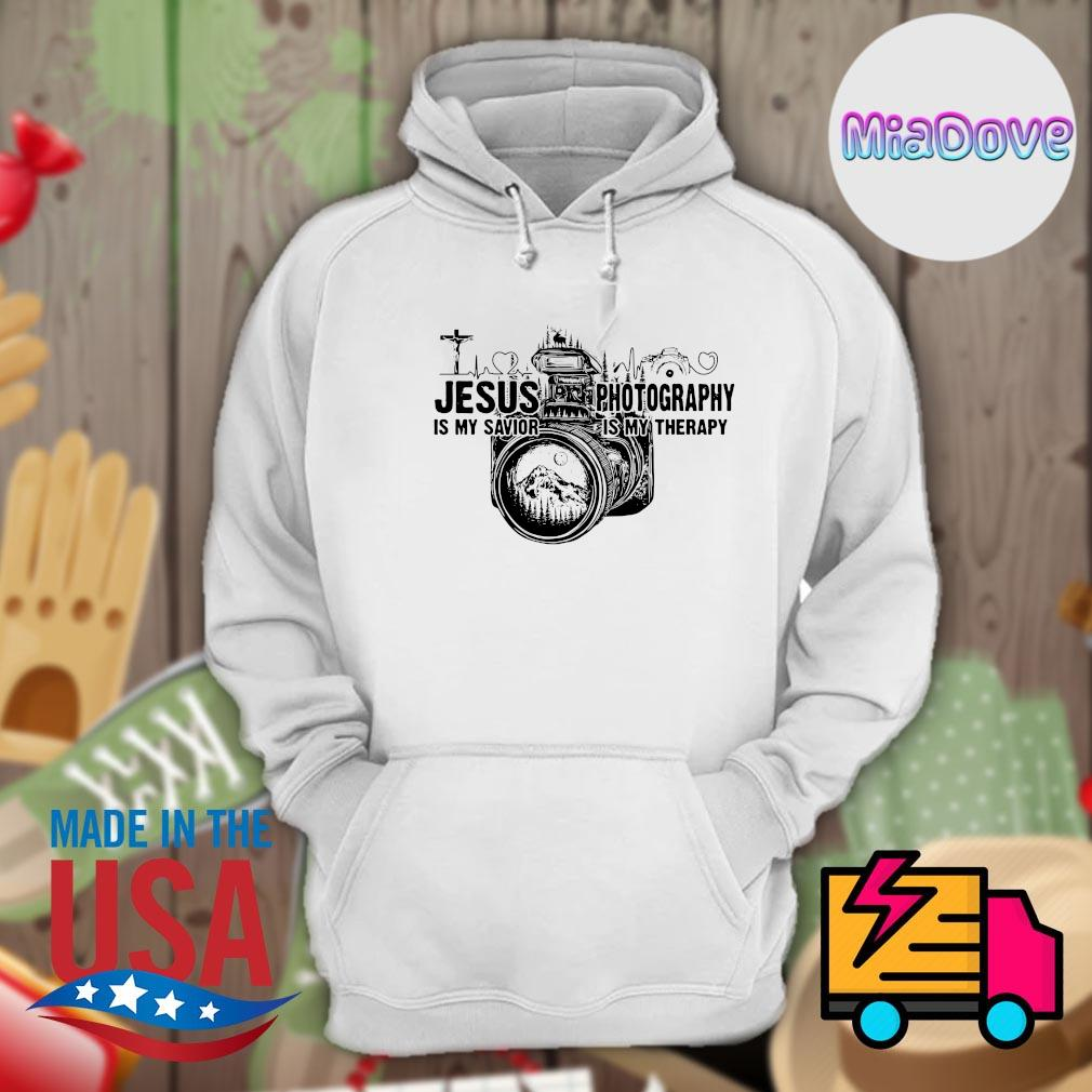 Jesus is my savior Photography is my therapy s Hoodie