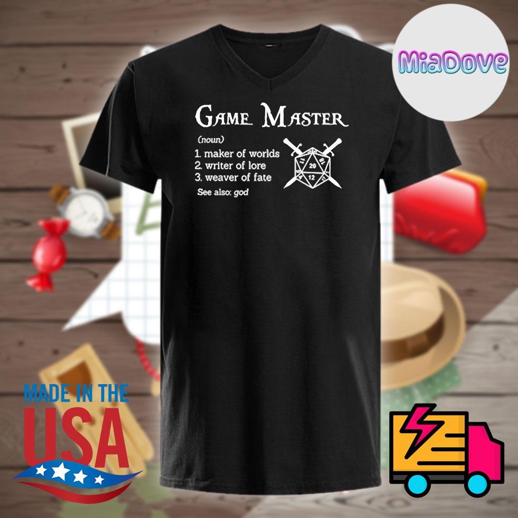 Definition Game Master maker of worlds writer of lore weaver of fate shirt